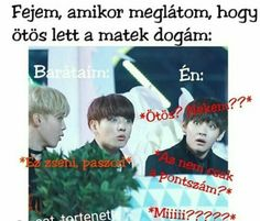 Read from the story Kpop mémek 👑💕 by masniiii (Anna🇰🇷) with 615 reads. A Funny, Funny Memes, Everything Funny, Jokes In Hindi, How To Do Yoga, Bts Memes, Haha, Funny Pictures, My Love