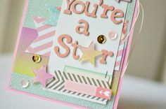 Youre A Star with Xyron