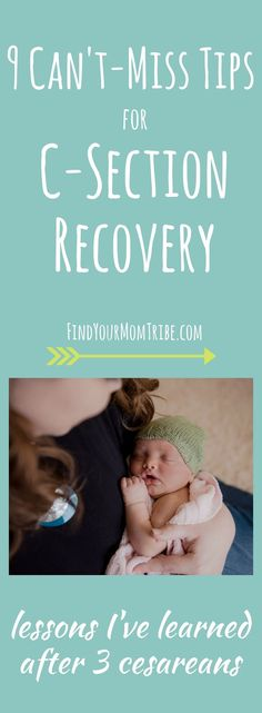 I've learned a few things after having 3 c-sections. In this post, I'll tell you about my most recent recovery, so that you'll know what to expect. PLUS 9 tips to help make your recovery easier.