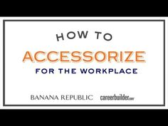 Tips for job seekers: How to accessorize for the workplace from @CareerBuilder
