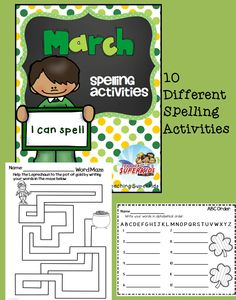 Spelling Activities for March  Spelling Activities that can be used with any list. There are 10 different activities included in this set. Use them for early finishers, morning work, homework or for students who just need some extra practice.