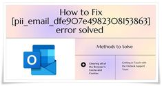 Nevertheless, you'll be able to continue with your tasks of sending and receiving mails. However, the problem arises when error messages such as [pii_email_dfe907e4982308153863] begin displaying in your display, and you're unable to work with this program. Great Photos, Cool Pictures, Error Code, Browser Support, Third Way, Perfect Image, Make It Simple, Coding, Messages