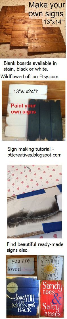 Buy materials to make your own wood sign. Follow the 'how to' make your sign tutorial or buy them ready to hang. WildflowerLoft on Etsy.com