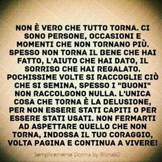 Deep Sentences, Italian Quotes, Lessons Learned In Life, Pablo Neruda, Zodiac Quotes, Cool Words, Karma, Decir No, Favorite Quotes