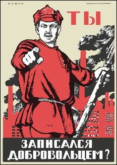 """This iconic poster by artist Dmitrii Moor, """"Have You Volunteered?"""" was created in 1920. This first and most famous recruiting poster for the Red Army was modeled on the U.S. Uncle Sam and British John Bull posters of the Great War. It was featured in the exhibit """"Picturing Politics: Soviet posters from the Libraries' Special Collections."""""""