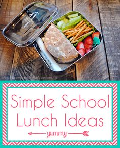 Simple School Lunch Box Ideas {to make sure the lunch box comes home empty}