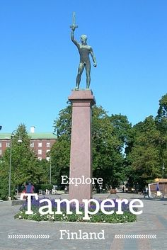 Check out the city of Tampere which can be visited in the summer and winter months
