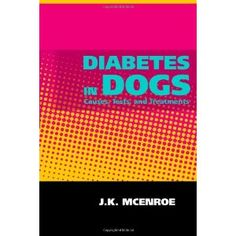 Diabetes in Dogs (Paperback) http://www.amazon.com/dp/1453895434/?tag=wwwmoynulinfo-20 1453895434