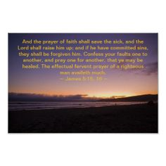 James 5:15- 16 posters from Scripture Classics #zazzle #gift #photogift #Christian