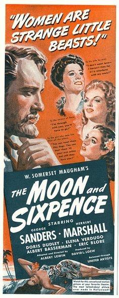 'The Moon and Sixpence', 1942 - Staring Georg Sanders & Herbert Marshall. Classic Hollywood film director - Albert Lewin directed this loosely inspired story from Gaugin's life - the tale of George Strickland. He was a middle-aged stockbroker, who abandons his bourgeoisie life, family & his painting obligations. . .With highly literate dialogue & brilliant cinematography -