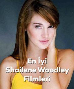 En iyi Shailene Woodley filmleri