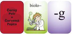 Černý Petr a Červená Pepča  Hra zaměřující se na spodobu znělosti. Je možné ji hrát několika variantami, jako kvarteto, pexeso, Montessori, Snoopy, Fictional Characters, Dyslexia, Fantasy Characters