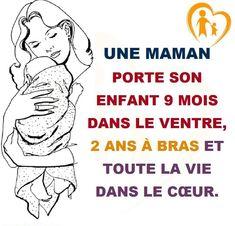 Une maman porte son enfant 9 mois dans le ventre, 2 ans à bras et toute la vie dans le coeur. #citation #citationdujour #proverbe #quote #frenchquote #pensées #phrases #french #français