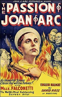 The Passion of Joan of Arc (La Passion de Jeanne d'Arc). France. Renee Jeanne Falconetti, Eugene Silvain, Andre Berley, Maurice Schultz. Directed by Carl Theodor Dreyer. 1928
