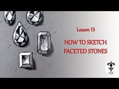 How to sketch faceted stones - Lesson 15