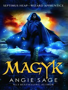 Magyk (Septimus Heap #1) - Angie Sage (Overdrive E-Book)