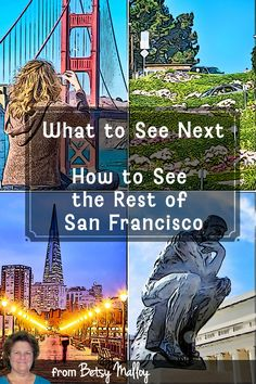You might be done with those old standbys in San Francisco, but there's plenty more to see. And this is the fun stuff.