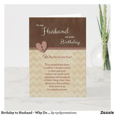 Shop Father's Day to Husband - Why Do I Love You? Card created by ryckycreations. Birthday Gift Cards, Birthday Party Invitations, Invites, Happy Birthday Hearts, It's Your Birthday, I Love You All, Are You Happy, My Love, Happy Fathers Day