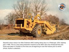 Nice colour study of a loading clay on a Pittsburgh Highway job. Taken in October trees are losing leaves and winter beckons. Road Construction, Color Studies, From The Ground Up, Heavy Equipment, Drag Racing, Tractors, New Zealand, Monster Trucks, Activities