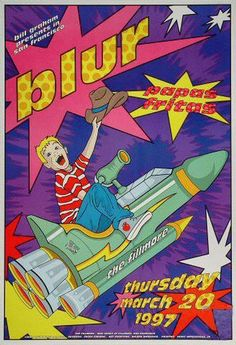 Original concert poster for Blur with Papas Fritas at the Fillmore in San Francisco, CA. 13