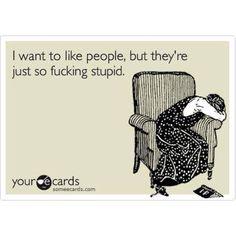 Well, true, sometimes.