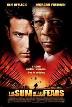 """The Sum of All Fears (2002)    tagline: """"27,000 nuclear weapons. One is missing."""""""