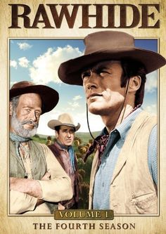 Rawhide  TV Series (1959–1965) Eric Fleming and Clint Eastwood