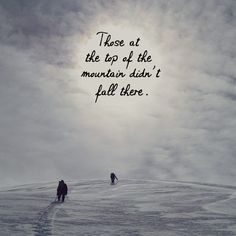 I will keep climbing!