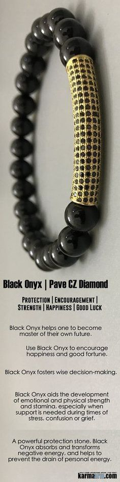 Use Black Onyx to en  Use Black Onyx to encourage  #happiness  and good fortune.  #Black   #Onyx  helps one to become master of their own future. It is a strength-giving stone and can provide support for self-discipline issues.    #pave   #gold   #diamond .       #Love   #Beaded   #Bracelet   #Yoga   #Chakra   #Mala   #Stretch   #Meditation   #handmade   #Jewelry   #Energy   #Healing   #gratitude   #gifts   #Crystals   #Stacks   #pulseiras   #Bijoux   #Handmade   #Reiki   #Mala   #Bu..