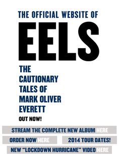 The Official Website of EELS. New Album Out Now!