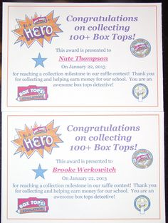 5 students brought in 100+ box tops for this raffle. Their effort was celebrated. I made 3 sizes of certificates to recognize all their hard work. Thank you Janine Robinson McQueen, for the certificate idea/template!