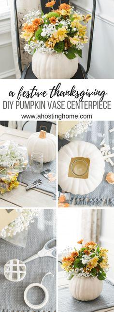 A Festive Thanksgiving Centerpiece Idea // DIY Pumpkin Vase