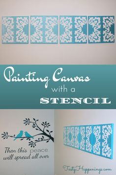 Tasty Happenings: Painting Canvas with a Stencil (a Silhouette Project)