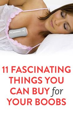 11 Fascinating Things You Can Buy For Your Boobs