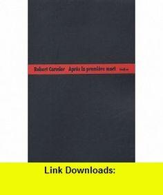 apres la premiere mort (9782211079327) Robert Cormier , ISBN-10: 2211079326  , ISBN-13: 978-2211079327 ,  , tutorials , pdf , ebook , torrent , downloads , rapidshare , filesonic , hotfile , megaupload , fileserve