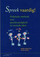 Spreek vaardig! Praktische methode voor spreekvaardigheid in vreemde talen