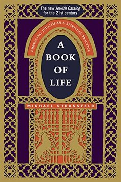A Book of Life: Embracing Judaism as a Spiritual Practice... https://www.amazon.com/dp/1580232477/ref=cm_sw_r_pi_dp_N59JxbQC792MG