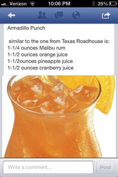 Armadillo punch - similar to Texas Roadhouse recipe - I'm going to try leaving out the rum. Sounds delicious!