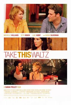 Take This Waltz, 2011. Filmed in Little Portugal, Toronto, such a lovely ode to the city of toronto