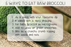 RAW BROCCOLI: Did you know? When you eat broccoli RAW, you benefit from 20 times more of the anti-cancer compound sulforaphane, than if you eat broccoli COOKED. This article shares recipe ideas to inspire you to step out of your comfort zone and get creative in the kitchen, for the sake of your health. Tuck in! | The Micro Gardener
