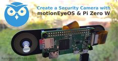 The Pi Zero W makes a great WiFi security camera with motionEyeOS. #RaspberryPi #motionEyeOS #cctv #security #Linux