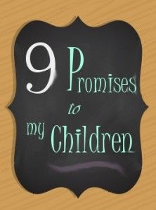 9 promises to My Children