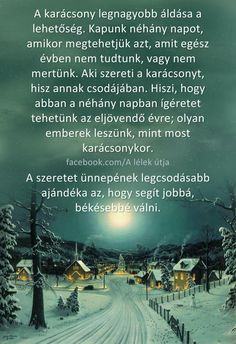 Had legyen minden nap ilyen a világ! Affirmation Quotes, Advent, Holidays And Events, Affirmations, Diy And Crafts, Merry Christmas, Jokes, Wonderful Time, Thoughts