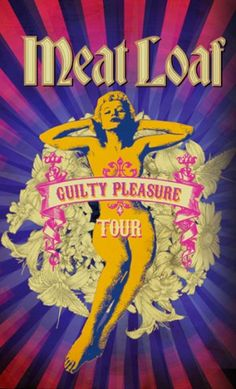 Meat Loaf's Guilty Pleasure Tour Playing at a Retail Outlet Near You