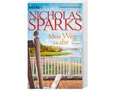 """""""Mein Weg zu dir"""" von Nicholas Sparks #Roman #Liebe #Weltbild"""