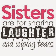 225 Best My Awesome Mom Sisters Images Sisters Thoughts Messages