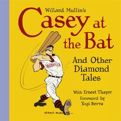 Now shipping from our warehouse! Willard Mullin's Casey at the Bat and Other Diamond Tales. Fun baseball tales for all ages