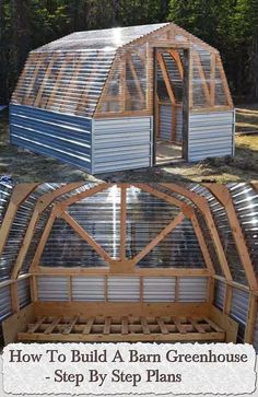 How To Build A Barn Greenhouse – Step By Step Plans....@transam79 I want something like this for veggies & stuff! ;)