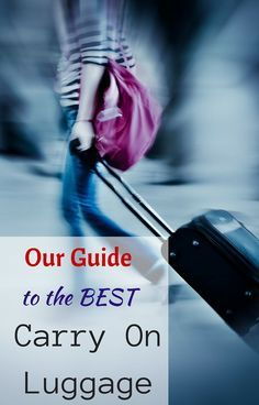 Our guide to the best carry on luggage in 2016 including carry on luggage reviews and luggage for kids. http://www.wheressharon.com/reviews/best-carry-on-luggage/