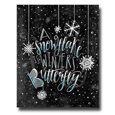 Winter Decor Christmas Art Snowflake Print Chalkboard Art Chalk Art A Snowflake Is Winter's Butterfly Chalk Couture Blackboard Art, Chalkboard Print, Chalkboard Designs, Blackboard Wedding, Chalkboard Doodles, Kitchen Chalkboard, Chalkboard Ideas, Snowflake Cards, Snowflakes